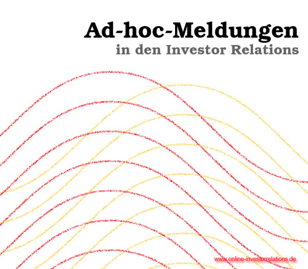 Ad-hoc-Meldungen in den Investor Relations - www.online-investorrelations.de